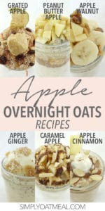 Collage featuring six apple oatmeal recipes made by Simply Oatmeal.