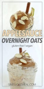 This applesauce overnight oatmeal recipe is both vegan, gluten free and extremely easy to make.