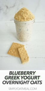 Blueberry Greek yogurt overnight oats with whole graham crackers on the side