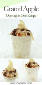 Collage of grated apple overnight oats with photos from the side and top view.