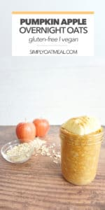 Single serving of pumpkin apple overnight oats being served in a tall glass jar.
