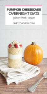 One serving of pumpkin cheesecake overnight oats in a tall glass container