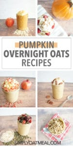 Pumpkin overnight oats pictures collage. Six recipe photos collaged together in one picture.