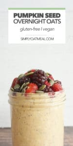pumpkin seed overnight oats topped with roasted pumpkin seeds and mixed berries