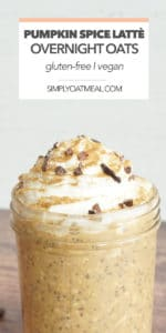 Bowl full of pumpkin spice latte overnight oats topped with whipped cream and a sprinkle of cinnamon