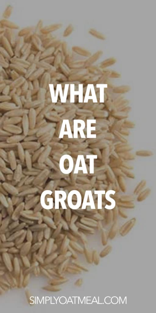 What are oat groats?