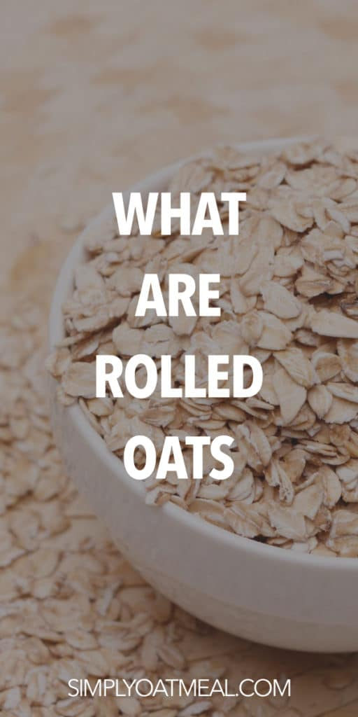 What are rolled oats?
