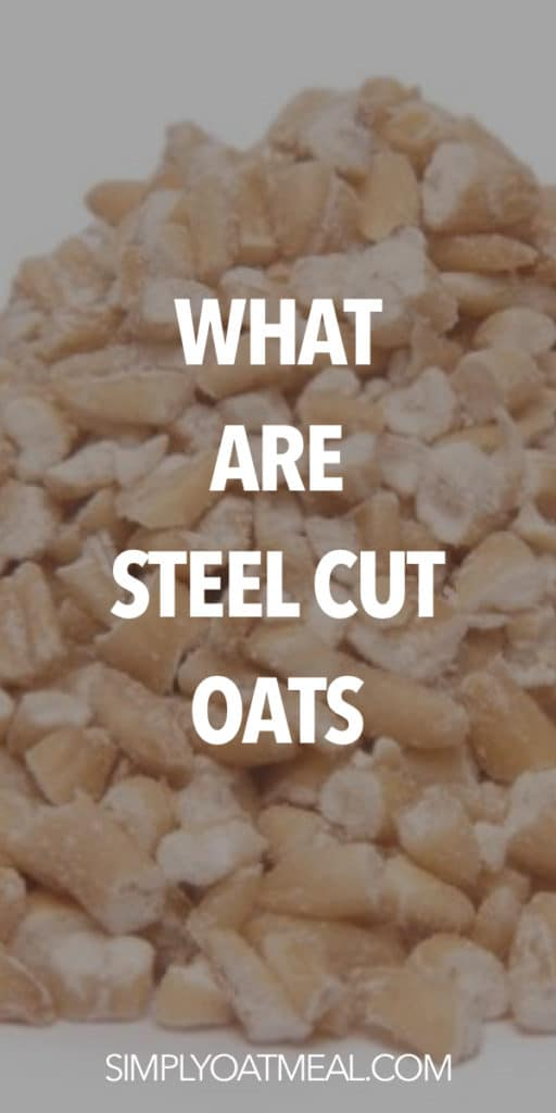 what are steel cut oats?