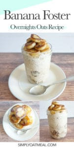 How to make banana foster overnight oats with caramelized banana slices