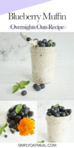 How to make blueberry muffin overnight oats. The photo collage includes shoots from different angles and a closeup of the oatmeal toppings.