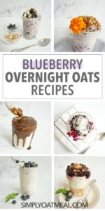 These blueberry overnight oatmeal recipes are the best. Here are 6 different recipes that are all featured in this collage of photos.