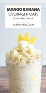 Creamy overnight oats with mango and banana