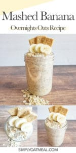How to make mashed banana overnight oats in a grab and go ready container.
