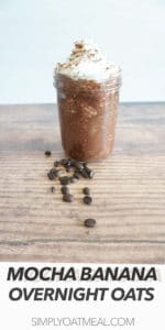 One serving of mocha banana overnight oats served in a glass jar.