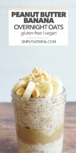 Peanut butter banana overnight oats served in a glass bowl with fresh banana and chopped peanuts