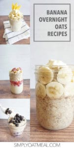 Banana overnight oats are topped with sliced banana, blueberries, raspberries and mango