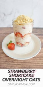 Serving of strawberry shortcake overnight oats in an overnight oats container