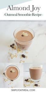 How to make almond joy oatmeal smoothie