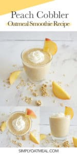 How to make a peach cobbler oatmeal smoothie