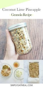 How to make coconut lime pineapple granola