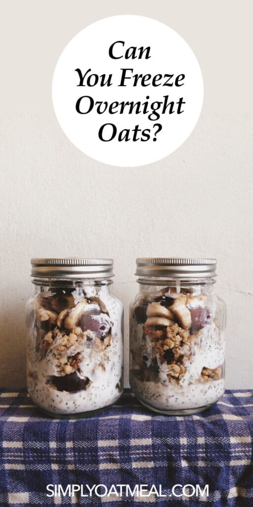 Can you freeze overnight oats