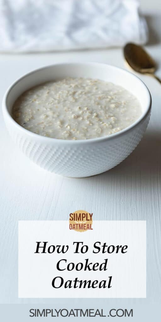 How to store cooked oatmeal