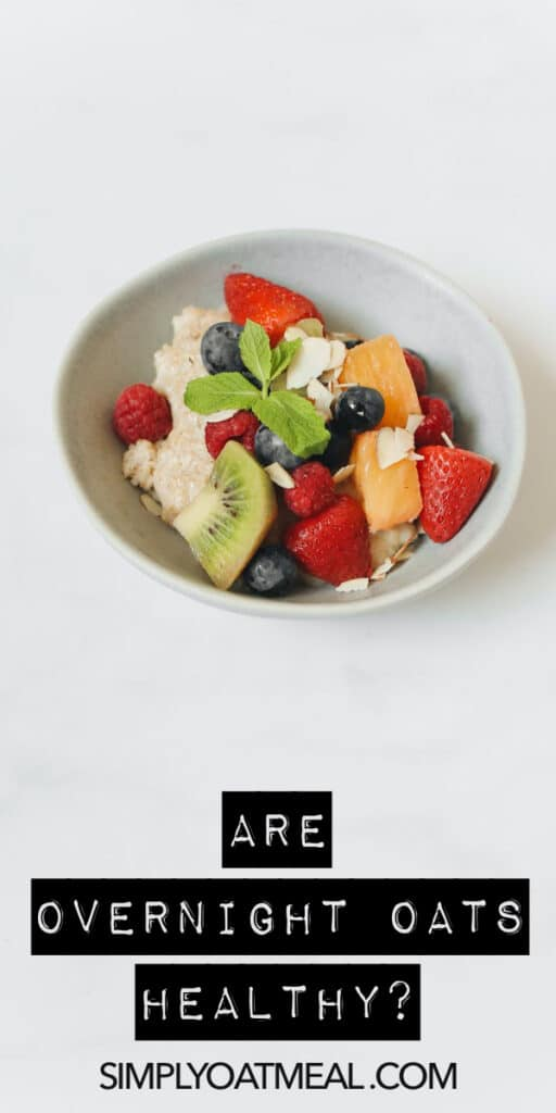 Are overnight oats healthy?