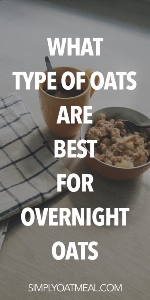 Best type of oats for overnight oats