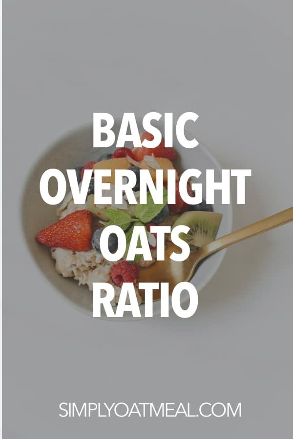Basic overnight oats ratio