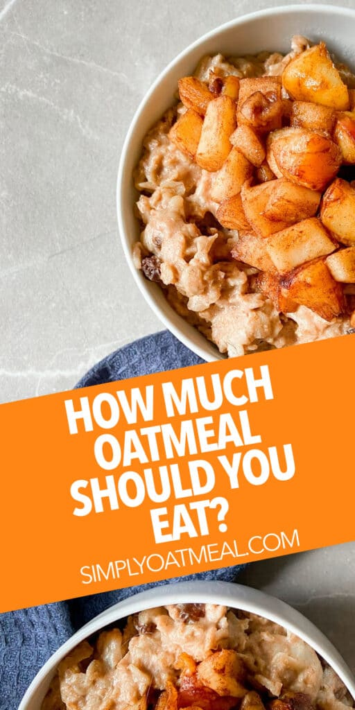 How much oatmeal should you eat