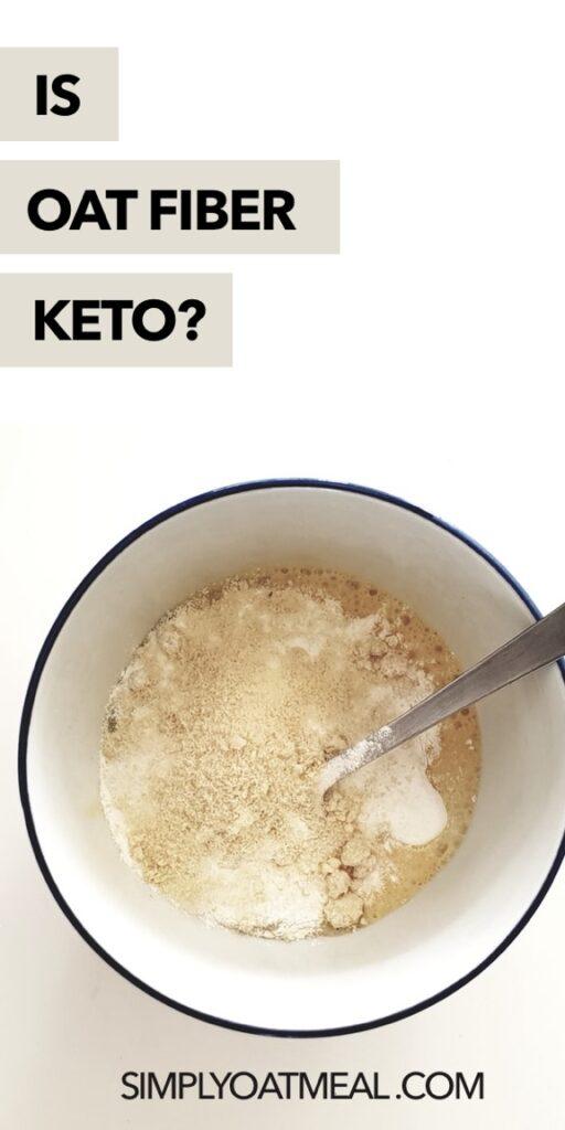 Is oat fiber keto?
