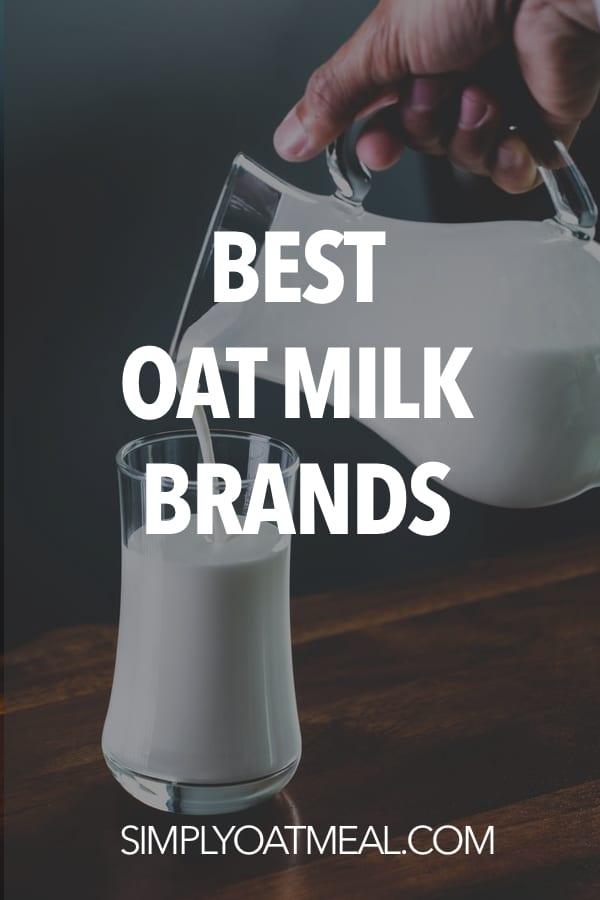 Best oat milk brands