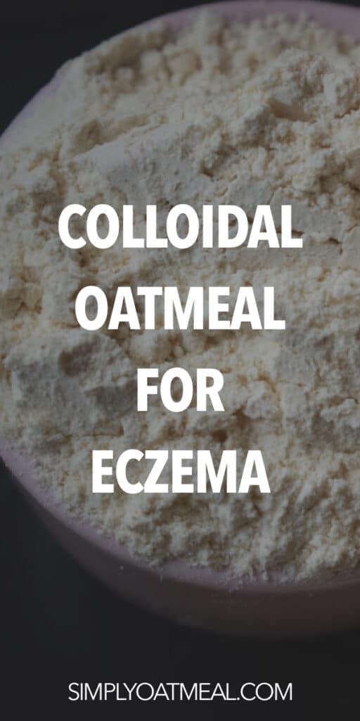 Colloidal oatmeal for eczema
