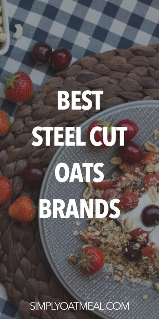 Best steel cut oats brands