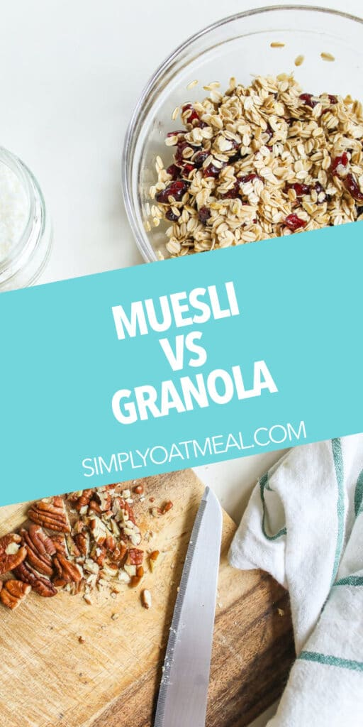Muesli vs granola - what is the difference?