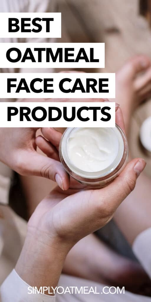 What are the best oatmeal face care products