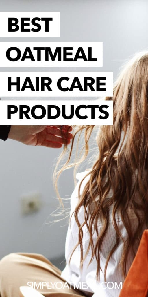 What are the best oatmeal hair care products
